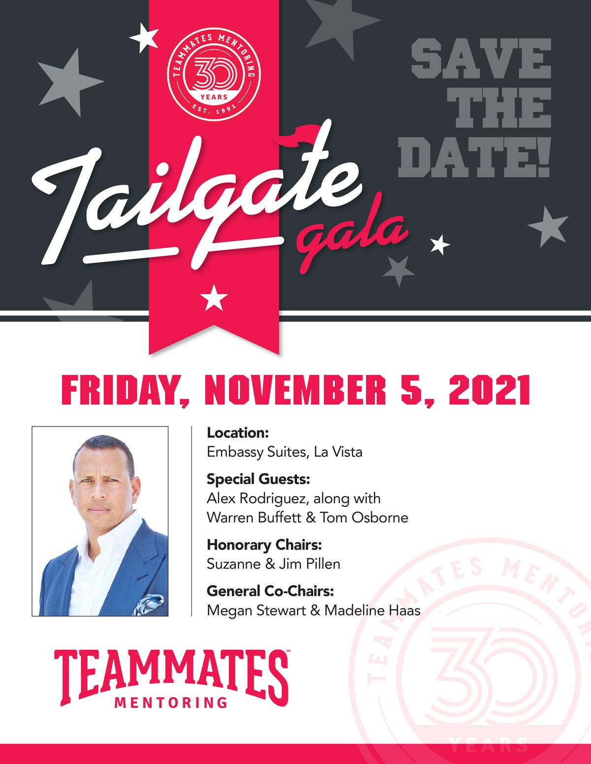 TeamMates Gala 2021. Friday, November 5, 2021 at Embassy Suites, La Vista, NE. Special Guests: Alex Rodriguez, along with Warren Buffett & Tom Osborne.